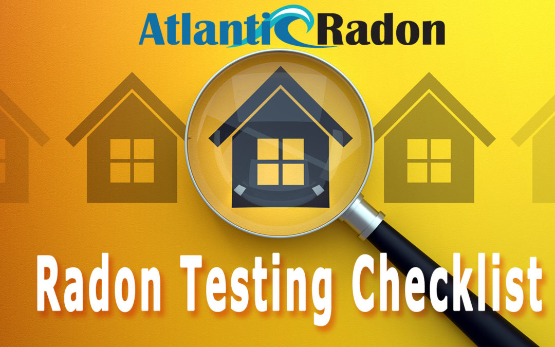 Radon Testing Checklist: Making Sure You Get Accurate Results