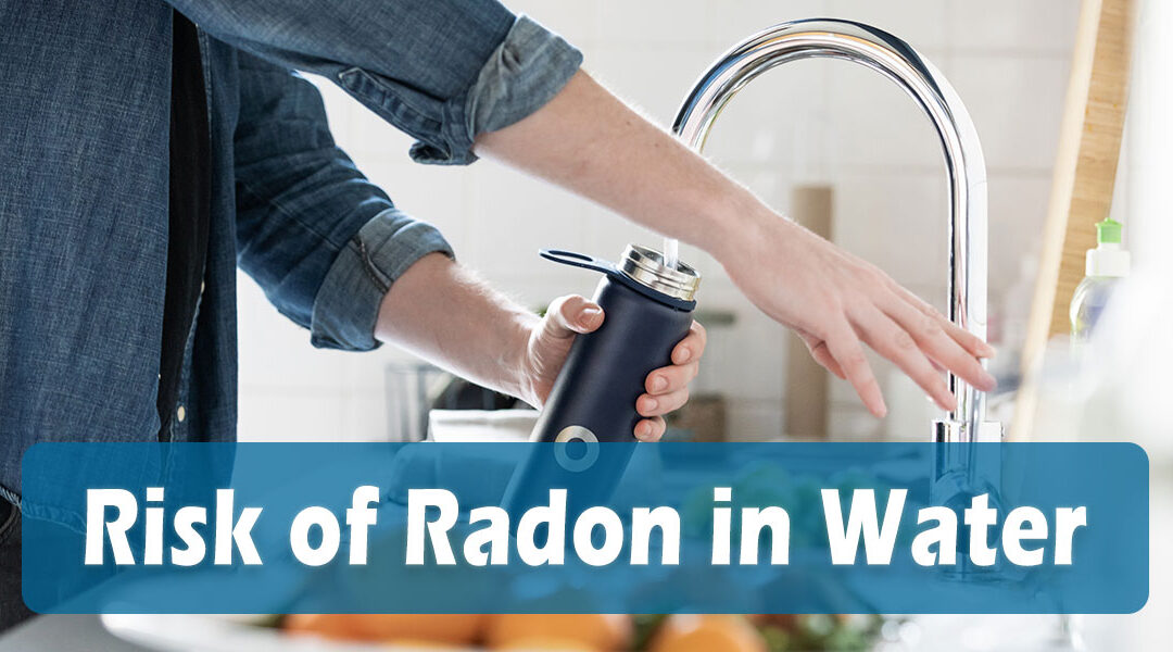 Risk of Radon in Water